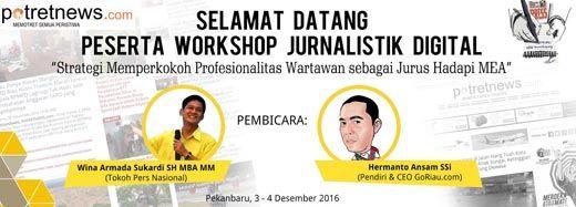 Tokoh Pers Nasional Wina Armada Sukardi dan CEO <i>GoRiau.com</i> Didaulat Jadi Pembicara Workshop Jurnalistik Digital yang Diinisiasi <i>potretnews.com</i>